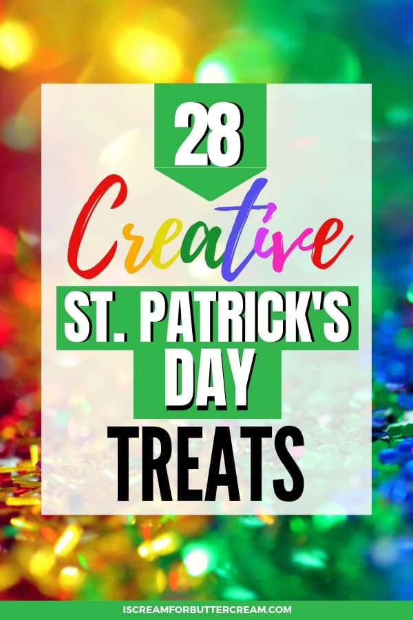 28 Creative and Cute St. Patrick's Day Treats Pin Image 4