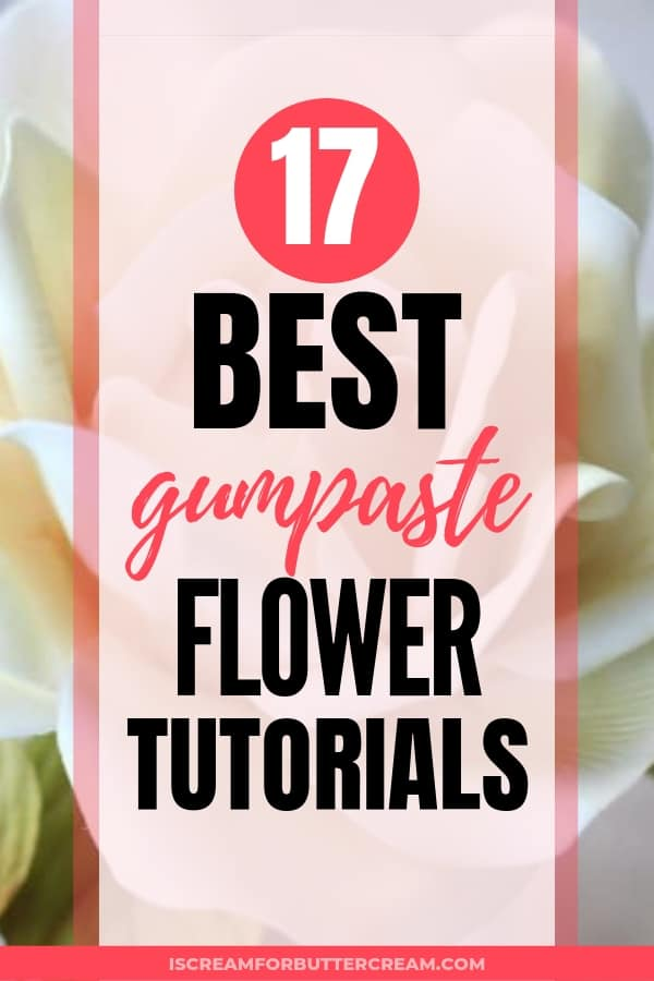 Best Gumpaste Flower Tutorials Pin 4