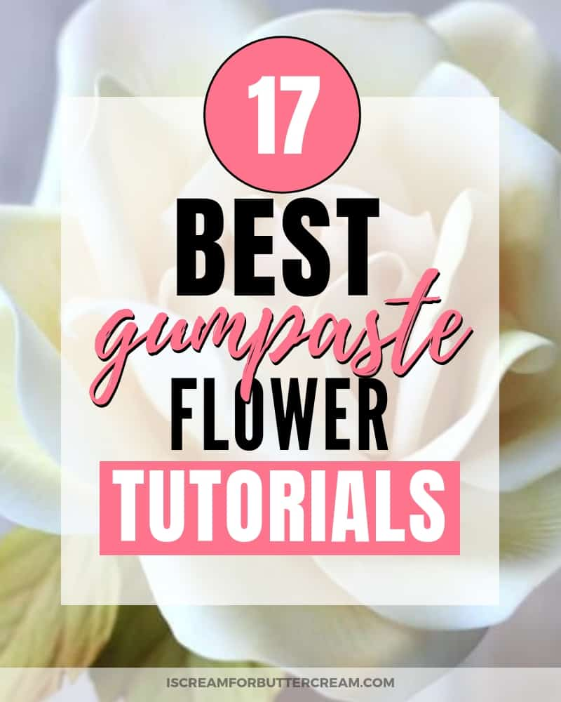 17 Best gumpaste flower tutorials blog image