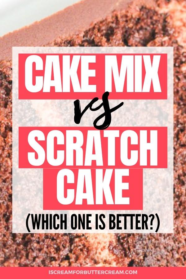 Cake Mix vs Scratch Cake Pin 3