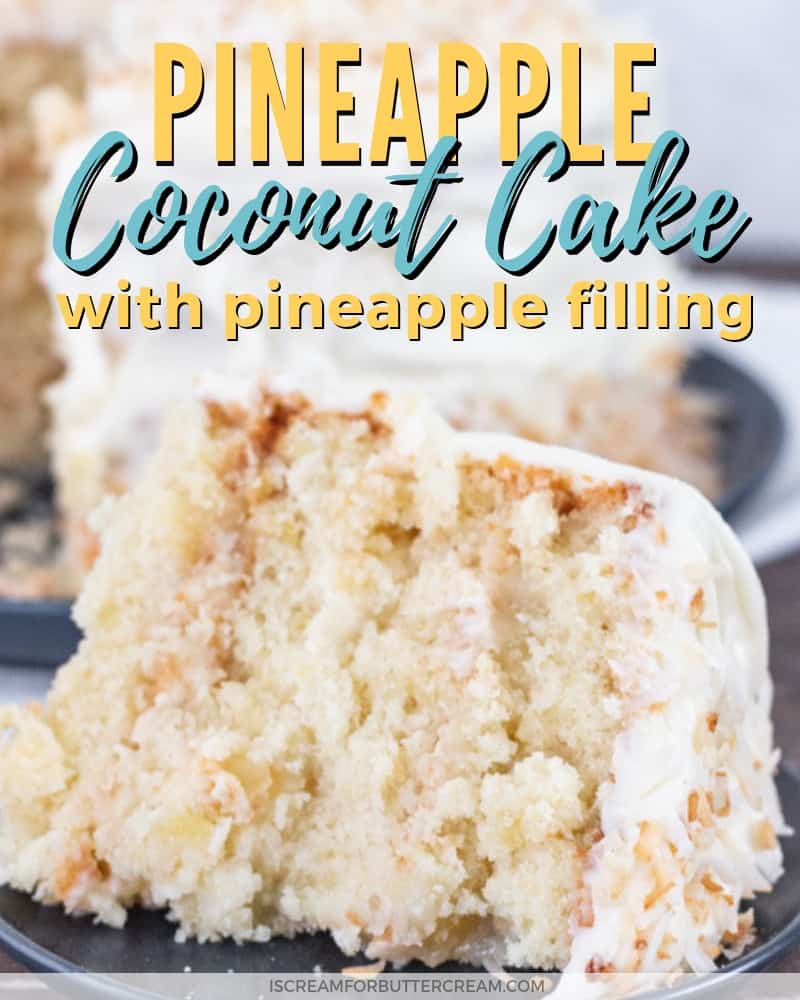 Pineapple Coconut Cake with Pineapple Filling Blog Title Graphic