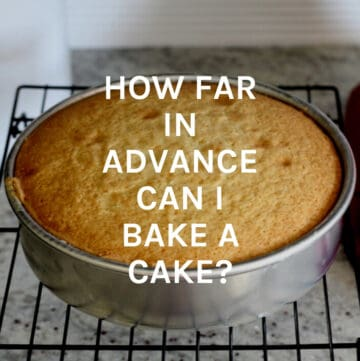 how far in advance cake featured image