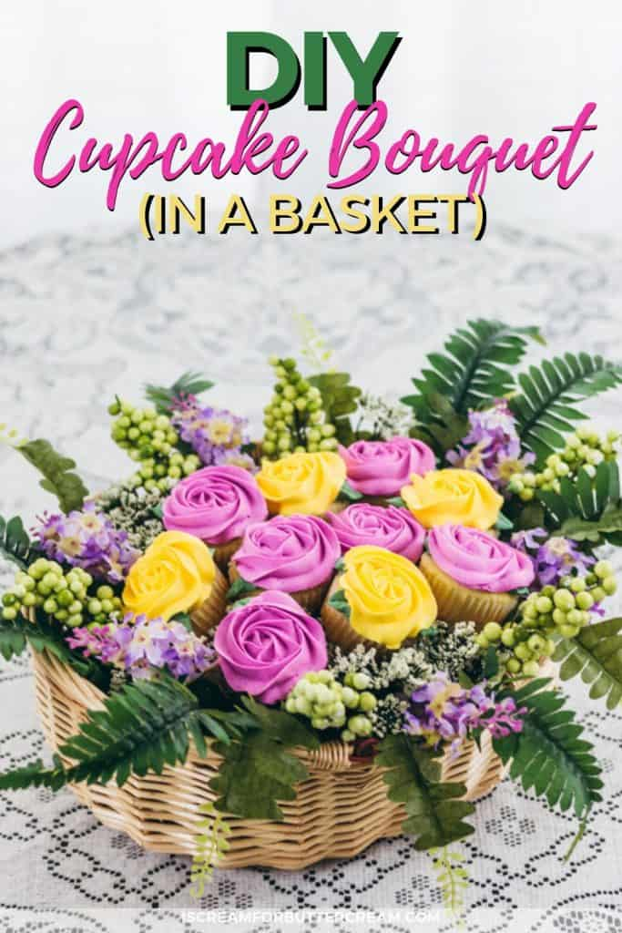 DIY Cupcake Bouquet in a basket Pinteret Image 2