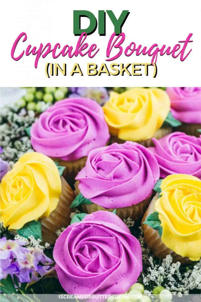 DIY Cupcake Bouquet in a basket Pinteret Image 4