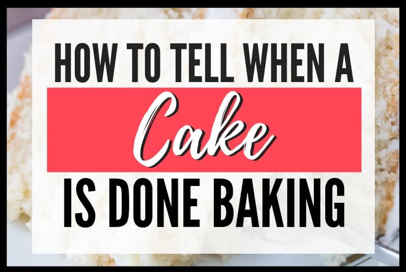 How to Tell When a Cake is Done Featured Image