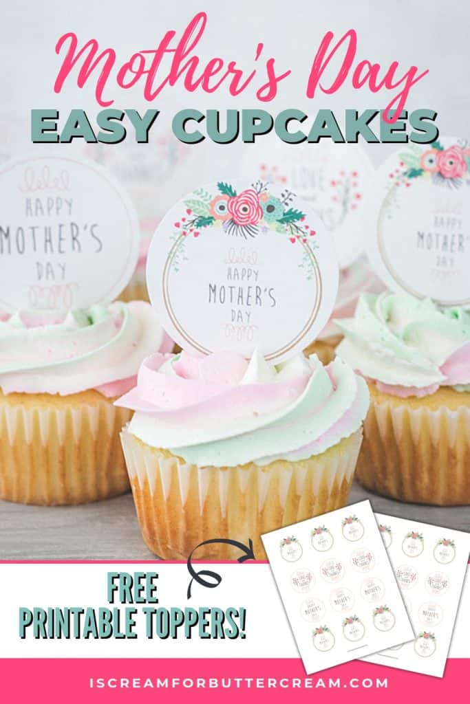 Mother's Day Cupcakes free printable toppers Pin Graphic 1