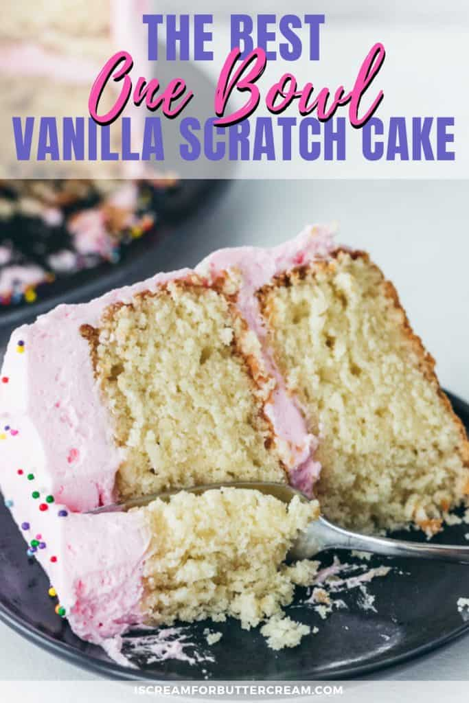The Best One Bowl Vanilla Cake Pinterest Graphic 2
