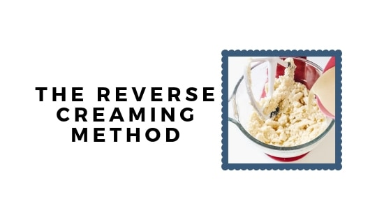 reverse creaming method graphic