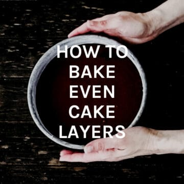 how to bake even cake layers featured image