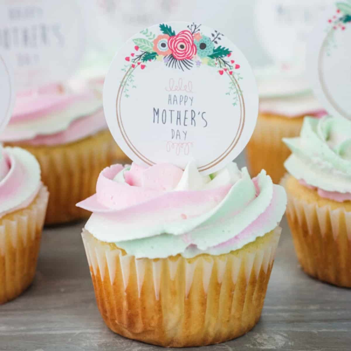 Mother S Day Cupcakes Plus Free Printable Toppers I Scream For Buttercream