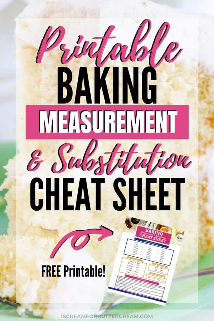 Baking Measurement and Substitution Cheat Sheet New Pin Graphic 1