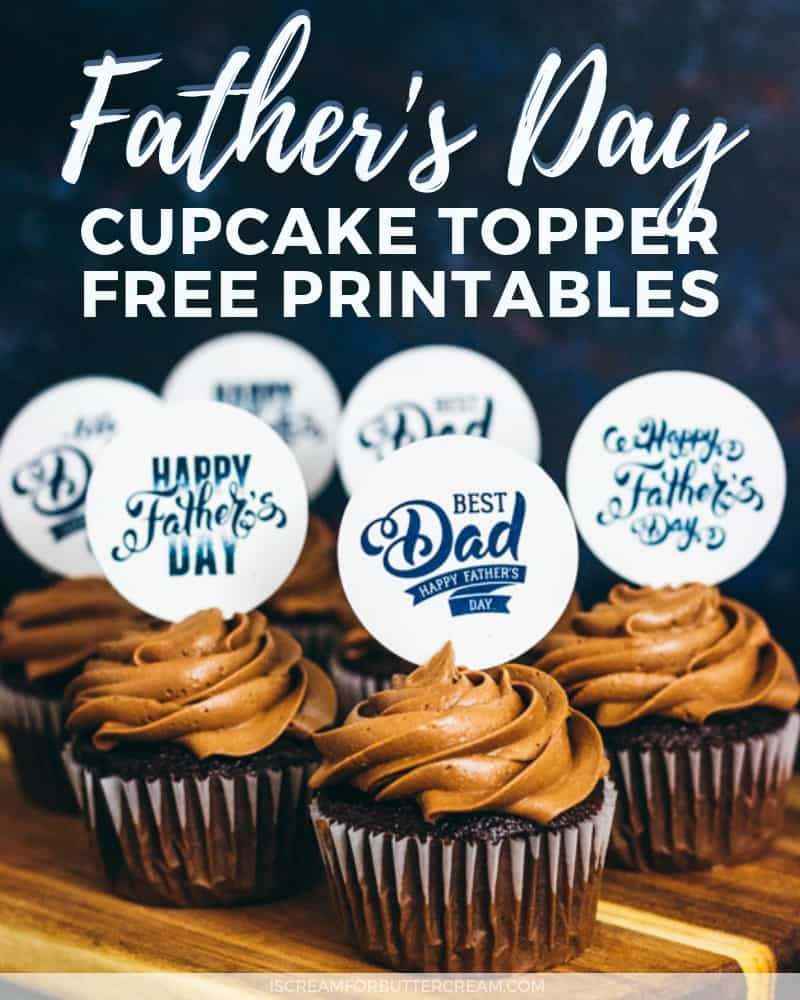 Father's Day Cupcake Topper Free Printables Post Image