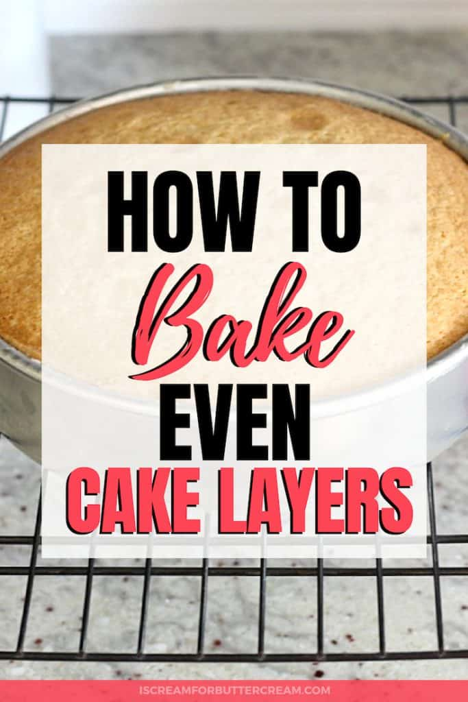 How to Bake Even Cake Layers Pin Graphic 2