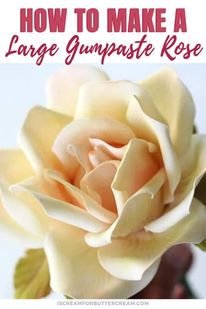 How to Make a Large Gumpaste Rose New Pin Graphic 4