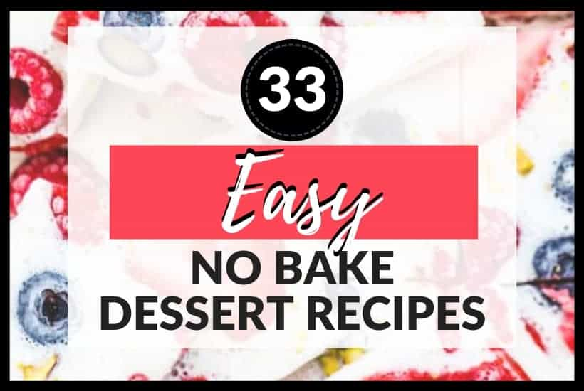 easy no bake dessert recipes featured image