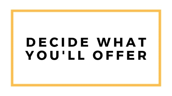 decide what you'll offer graphic