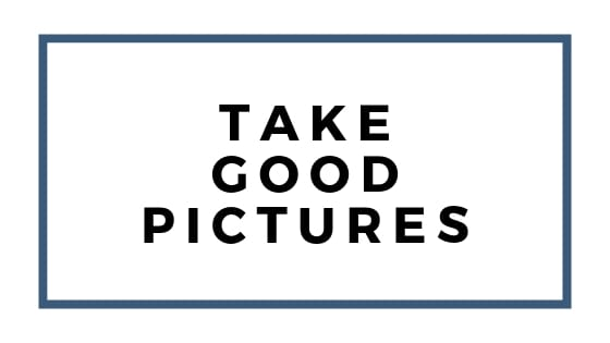 take good pictures graphic