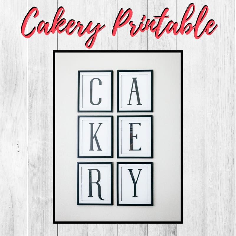 Cakery Kitchen Printable