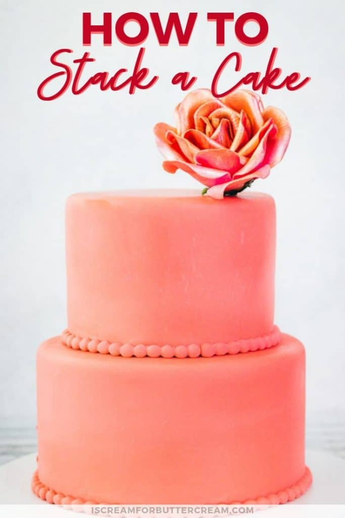 How to stack a cake pinterest graphic 2