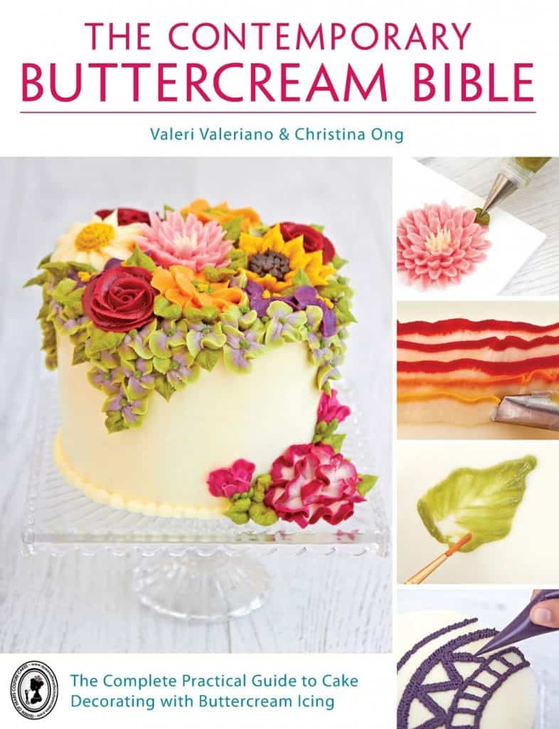 The Contemporary Buttercream Bible by Valeri Valeriano & Christina Ong: