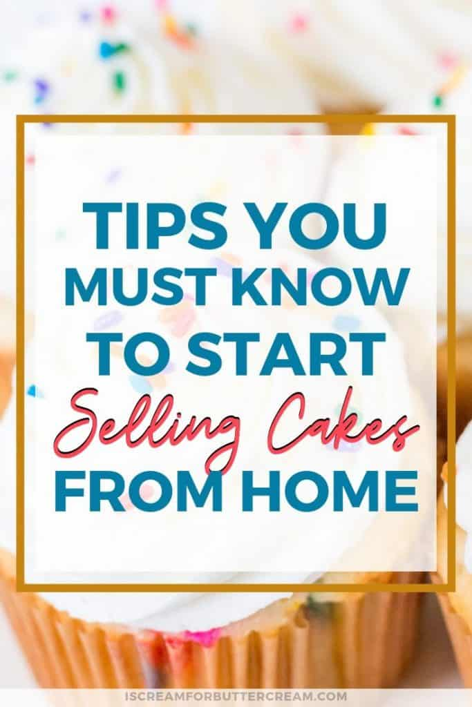 Tips you must know to start selling cakes Pin graphic 1 blog title graphic