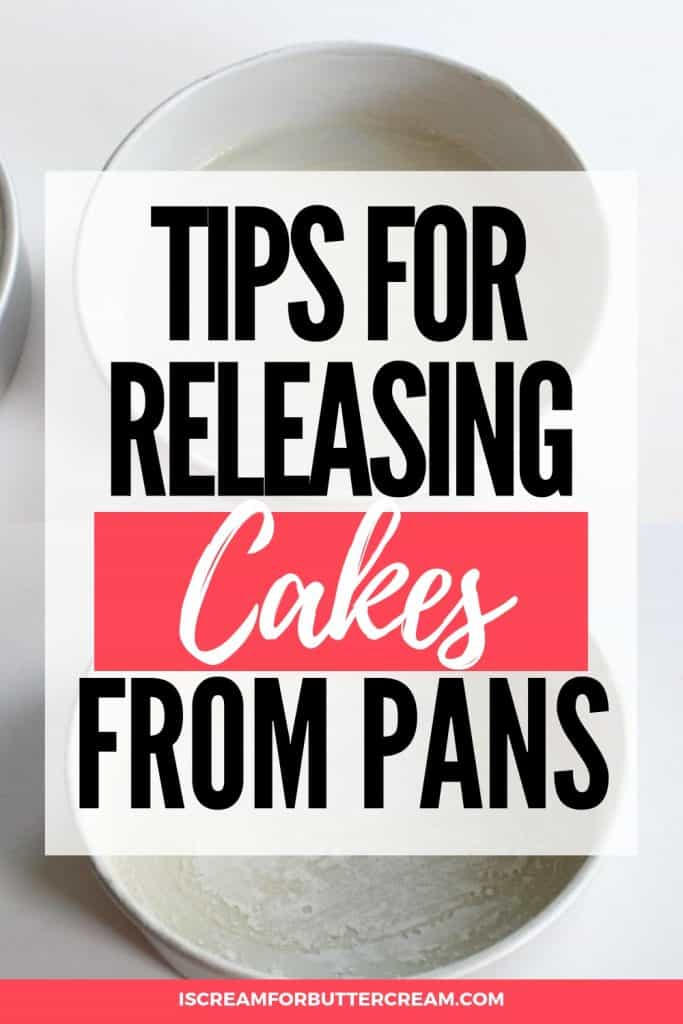 getting cakes to release pinterest graphic
