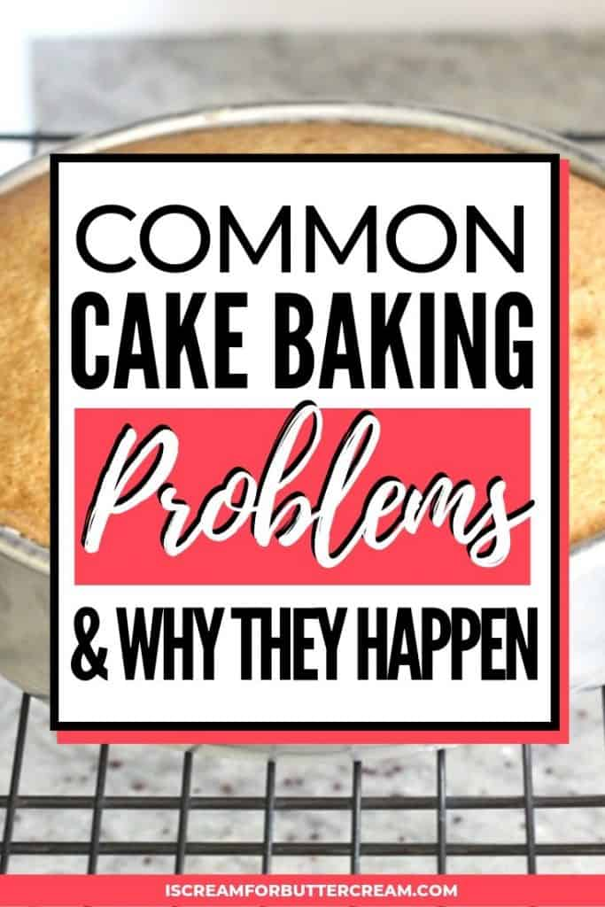 common cake baking problems pinterest pin