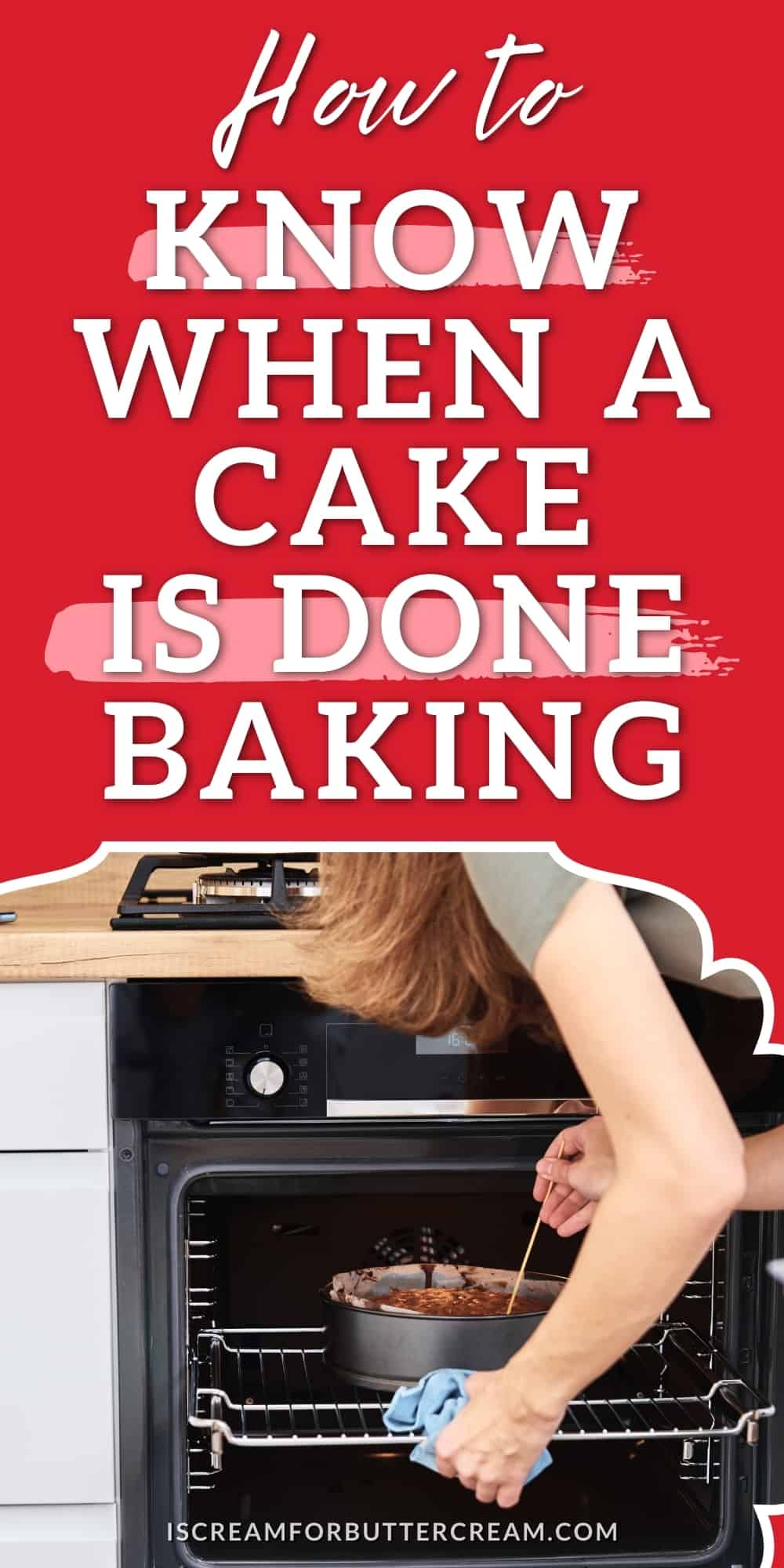 How to Tell When a Cake is Done