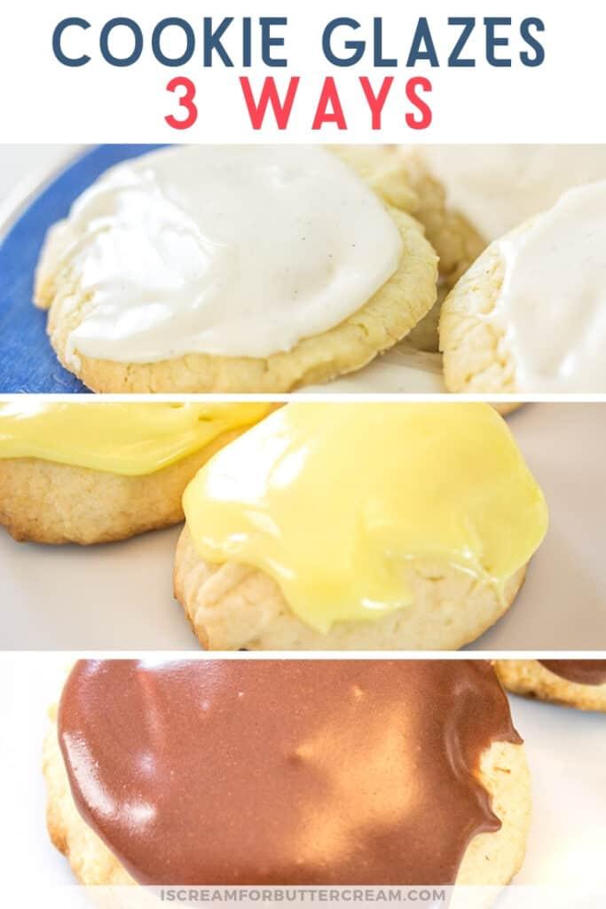 Cookie Glaze 3 Ways Pinterest Graphic 2
