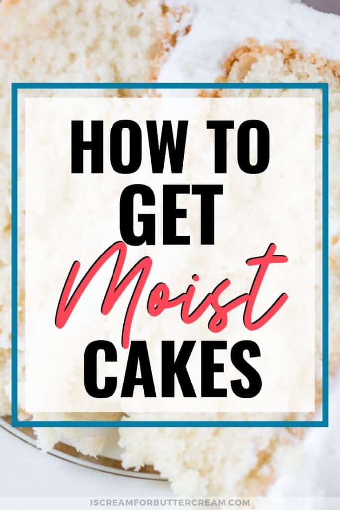 How to get a moist cake blog title image