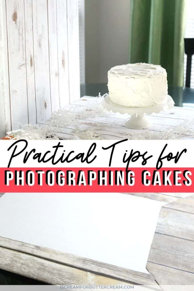 practical tips for photographing cakes new pin graphic 1