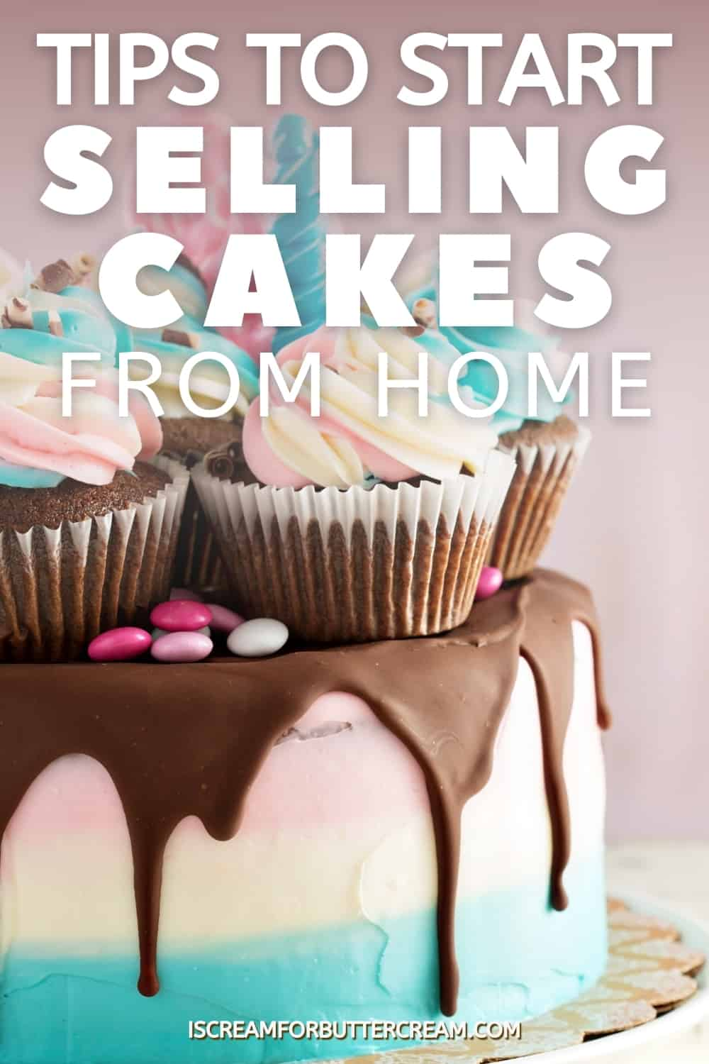selling cakes pin graphic with text overlay