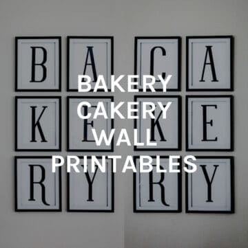bakery cakery printables featured image