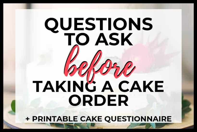 Questions to ask before taking a cake order featured image