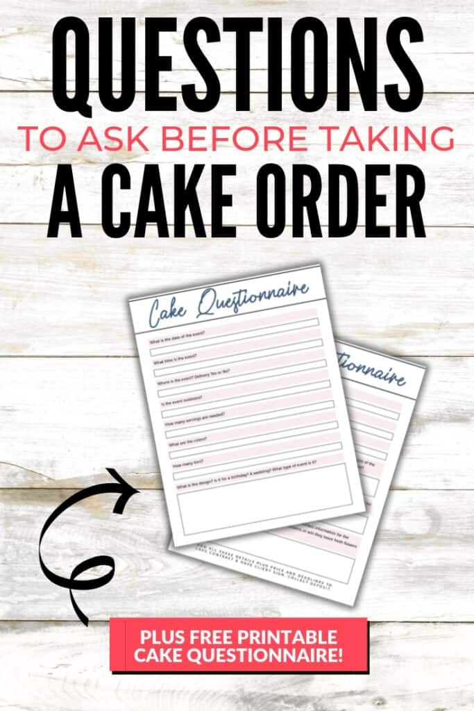 Questions to ask before taking a cake order pin graphic 1