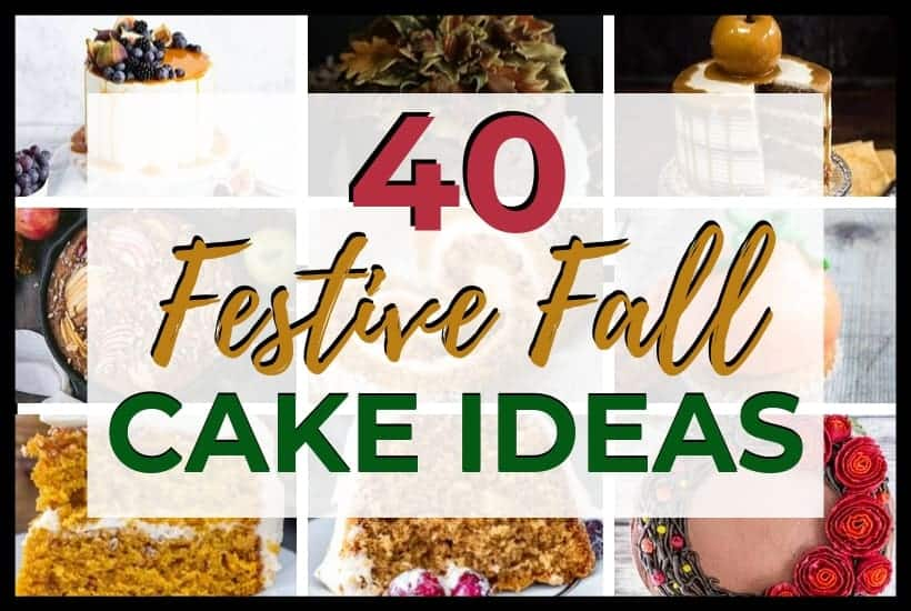 40 Festive Fall Cake Ideas Featured Image