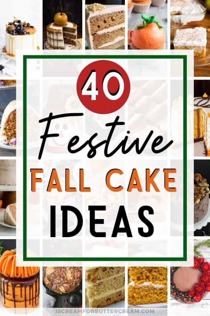 Festive Fall Cake Ideas Pin Graphic 1