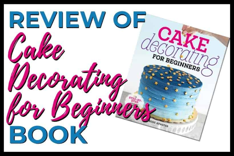 Review of cake decorating for beginners book featured image