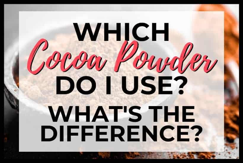 which cocoa powder do I use featured graphic