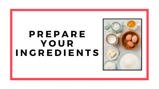 prepare your ingredients graphic