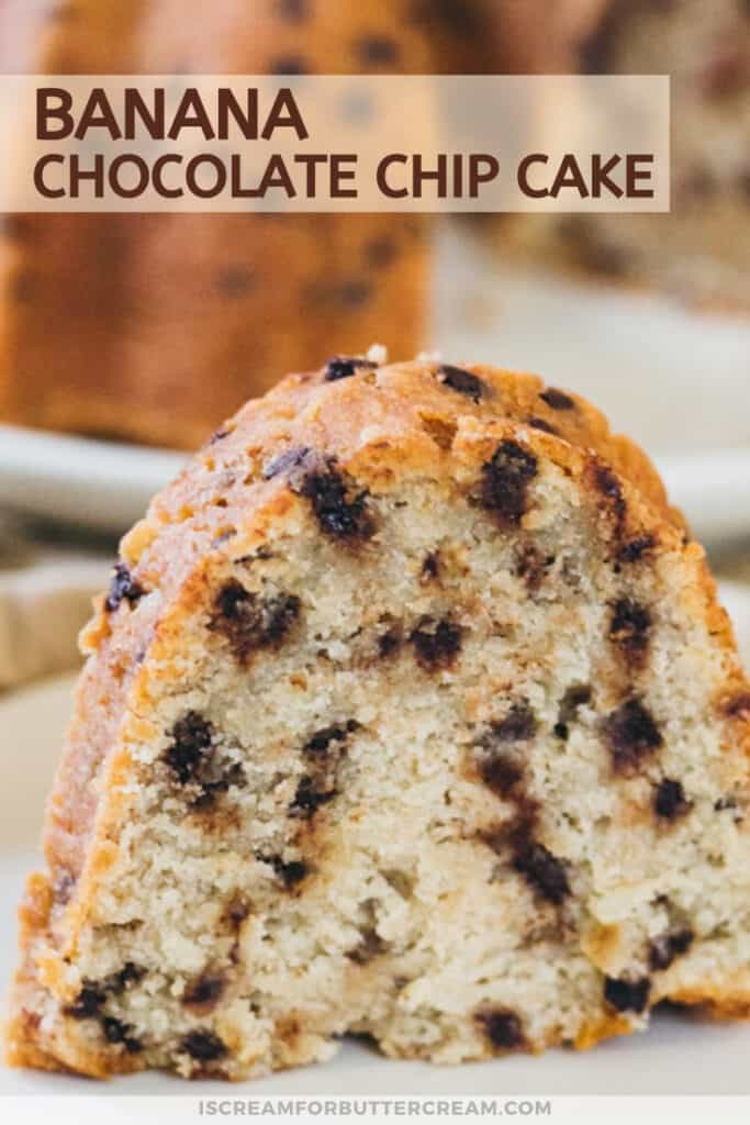 pin graphic with large slice of banana chocolate chip cake