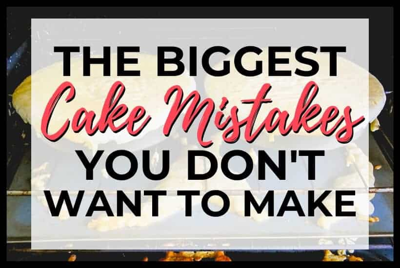 Biggest Cake Mistakes Featured Image