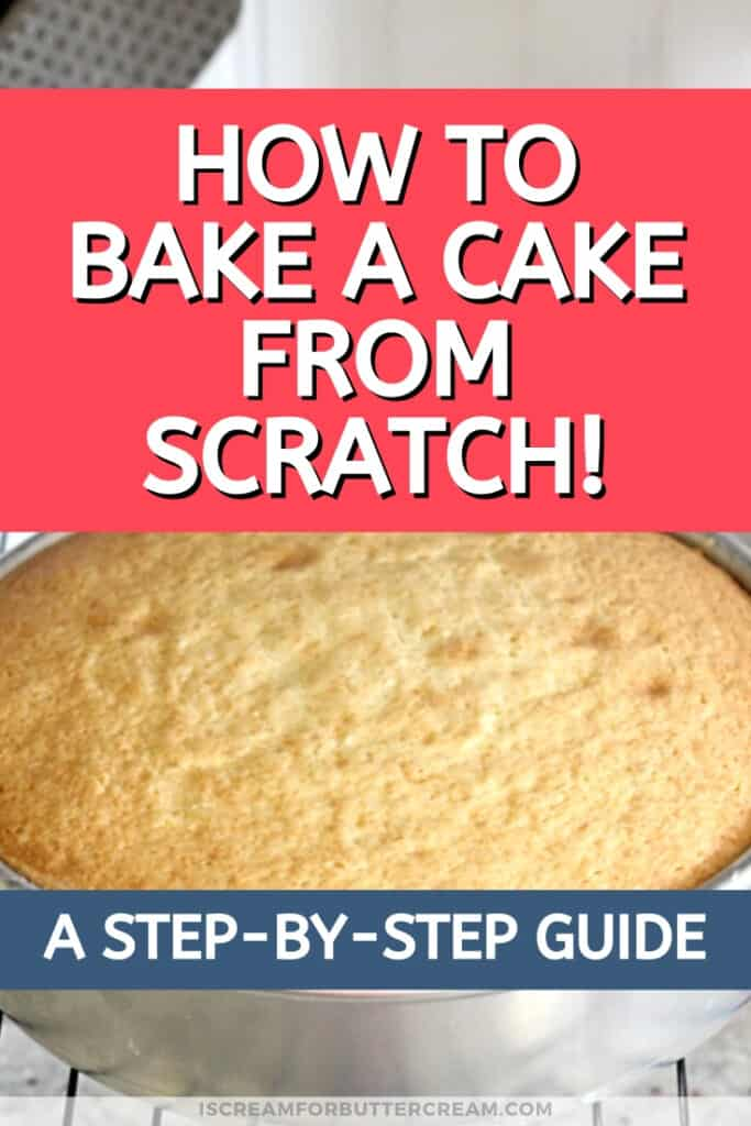 How to bake a cake from scratch pin graphic 2