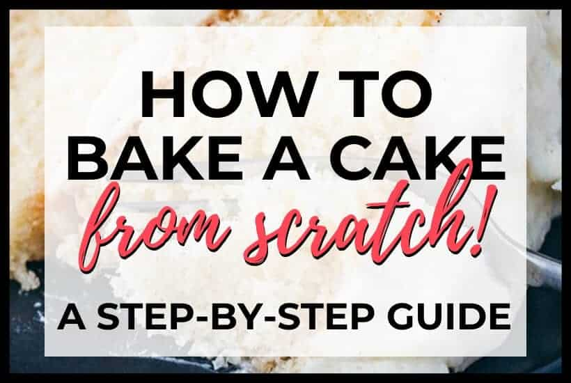 how to bake a cake from scratch featured image