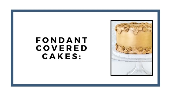 fondant covered cakes graphic