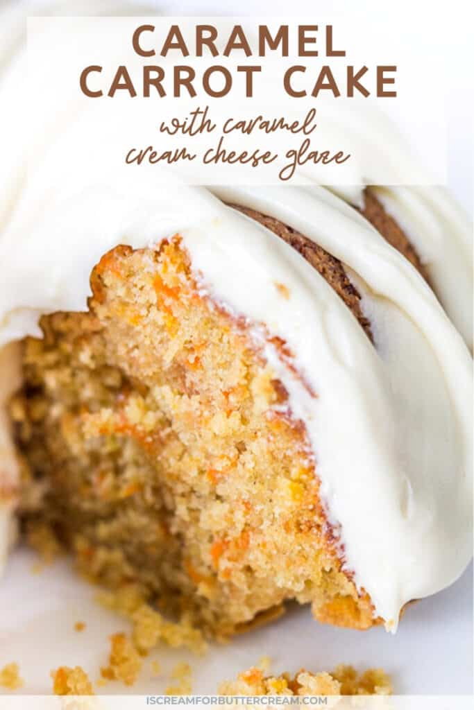 Caramel Carrot Cake with Caramel Cream Cheese Glaze Pin graphic