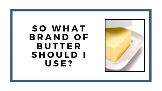 what brand of butter should i use graphic
