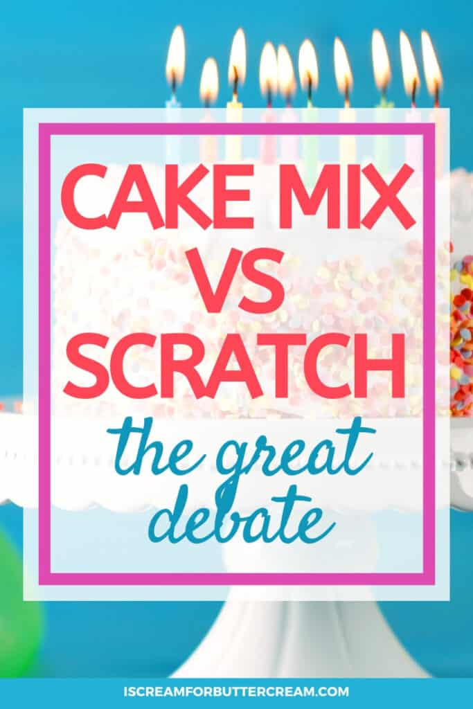 Cake Mix vs Scratch Cake pin graphic