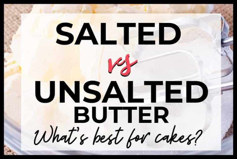 Salted Butter vs Unsalted Butter featured graphic