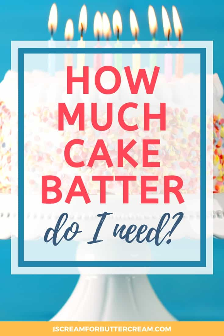 How much cake batter do i need pin graphic